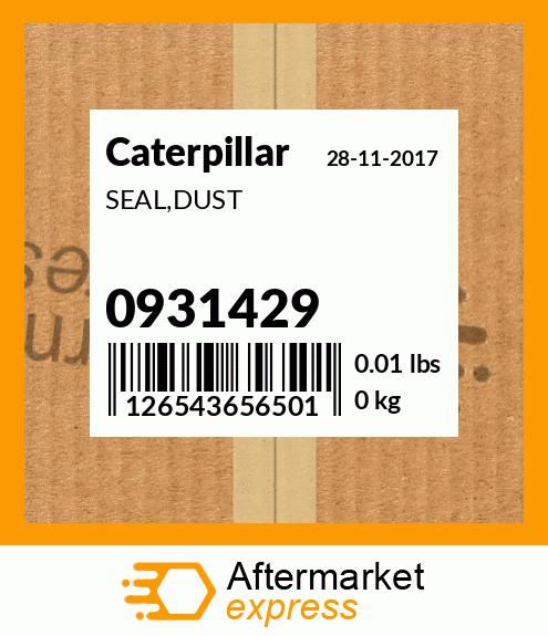 CATERPILLAR 0931429 SEAL,DUST NEW