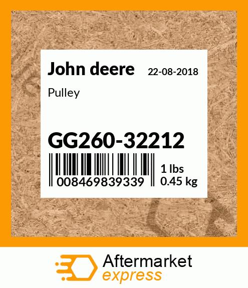 John Deere Original Equipment Pulley #GG260-32212