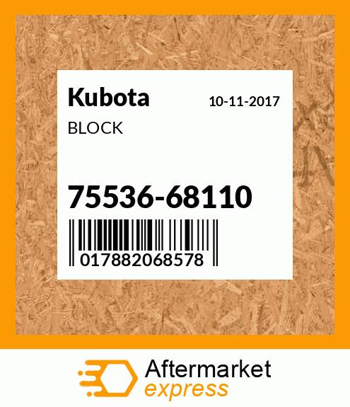 OEM Kubota 75536-68112 BLOCK